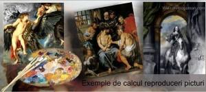 Exemple de calcul reproduceri picturi